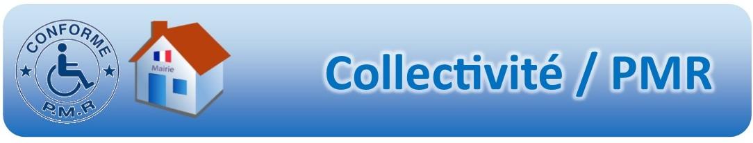 Collectivité / PMR